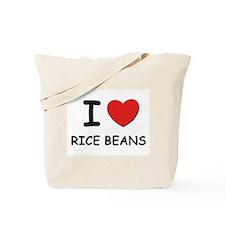 I love rice beans Tote Bag