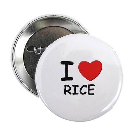 I love rice Button
