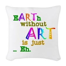 Earth Without Art Woven Throw Pillow