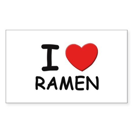 I love ramen Rectangle Sticker