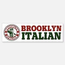 Brooklyn New York Italian Bumper Bumper Bumper Sticker