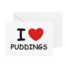 I love puddings Greeting Cards (Pk of 10)