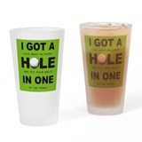 Hole in one Pint Glasses