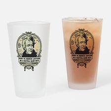 Irony Is Andrew Jackson Drinking Glass