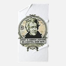 Irony Is Andrew Jackson Beach Towel