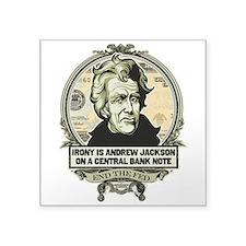 Irony Is Andrew Jackson Sticker