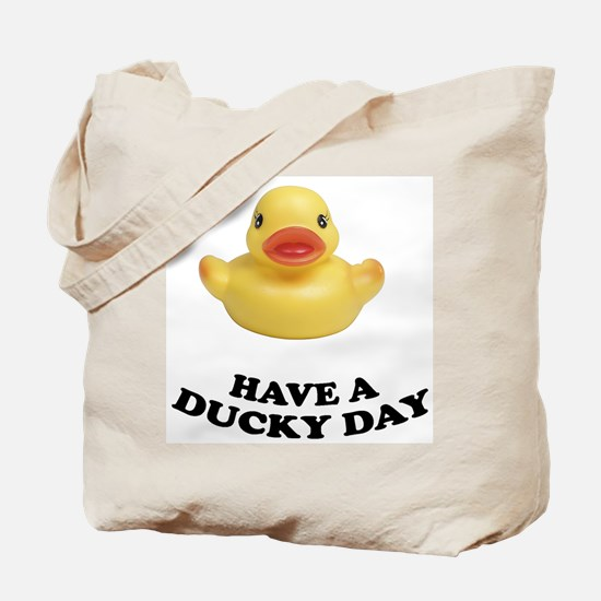 Have A Ducky Day Tote Bag