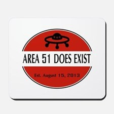Area 51 Does Exist Mousepad
