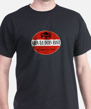 Area 51 Does Exist T-Shirt