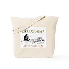 Librarianship - Monkeys Tote Bag