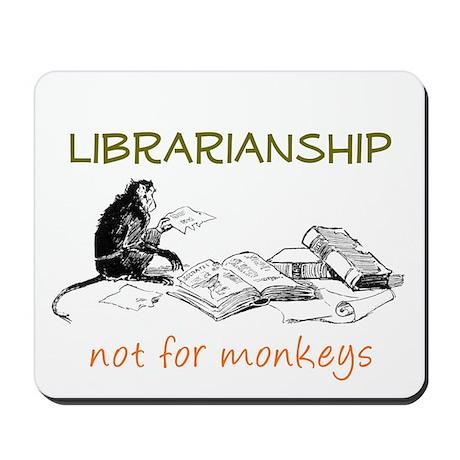 Librarianship - Monkeys Mousepad