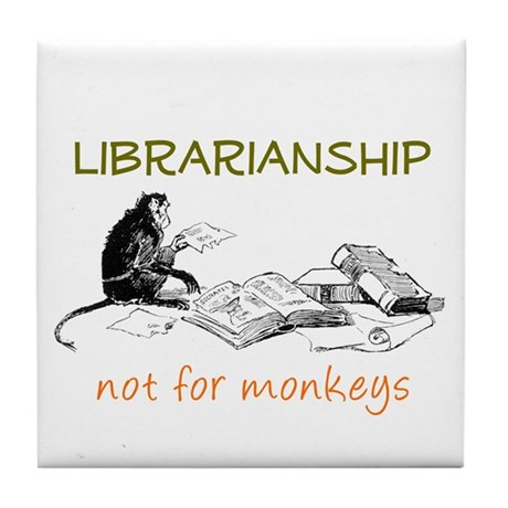 Librarianship - Monkeys Tile Coaster