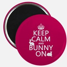 Keep Calm and Bunny On Magnet