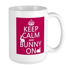 Keep Calm and Bunny On Mug