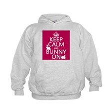 Keep Calm and Bunny On Hoody