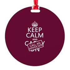 Keep Calm and Call An Advocate Ornament