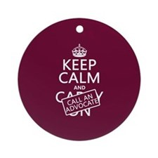 Keep Calm and Call An Advocate Ornament (Round)