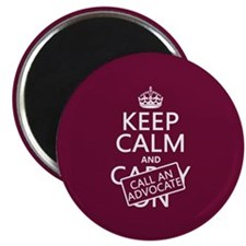 Keep Calm and Call An Advocate Magnet