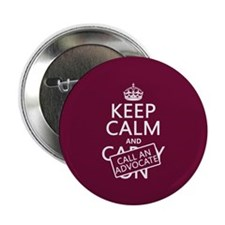 "Keep Calm and Call An Advocate 2.25"" Button"