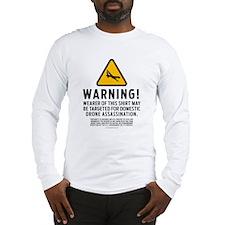 Drone Warning Long Sleeve T-Shirt