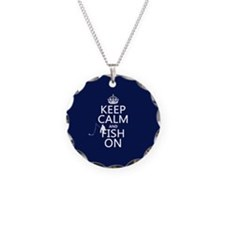 Keep Calm and Fish On Necklace