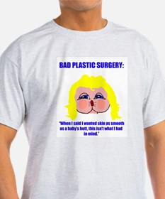 Bad Plastic Surgery Ash Grey T-Shirt