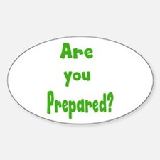 Are you prepared? Decal
