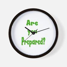 Are you prepared? Wall Clock