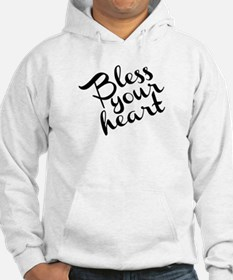 Bless Your Heart (in black) Hoodie