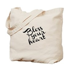 Bless Your Heart (in black) Tote Bag