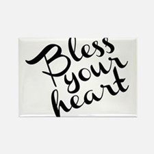 Bless Your Heart (in black) Rectangle Magnet