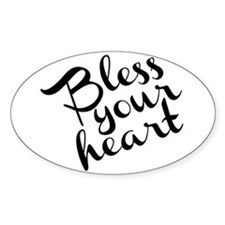 Bless Your Heart (in black) Decal