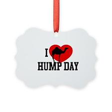 I Heart Hump Day Ornament