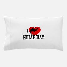 I Heart Hump Day Pillow Case