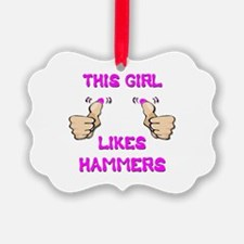 This Girl Likes Hammers Ornament
