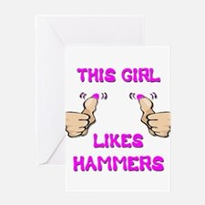 This Girl Likes Hammers Greeting Card