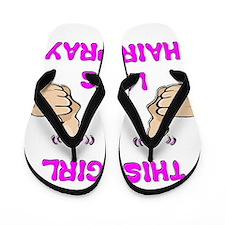 This Girl Likes Hairspray Flip Flops