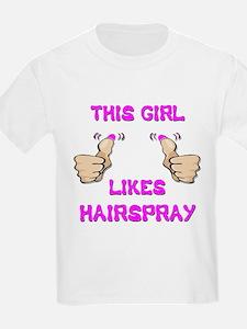 This Girl Likes Hairspray T-Shirt
