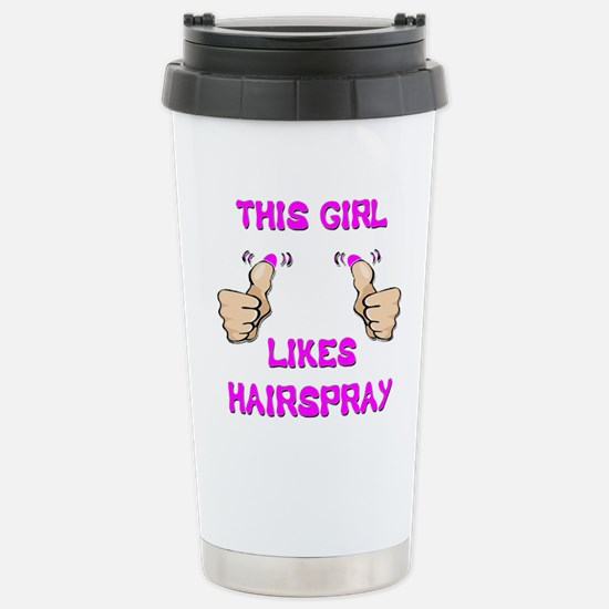 This Girl Likes Hairspray Stainless Steel Travel M