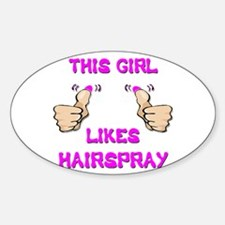 This Girl Likes Hairspray Decal