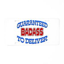Badass Guaranteed to Deliver Aluminum License Plat