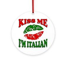 Kiss Me I'm Italian Ornament (Round)
