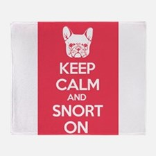 Keep Calm and Snort On Throw Blanket
