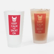 Keep Calm and Snort On Drinking Glass