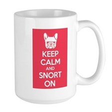 Keep Calm and Snort On Mug