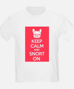 Keep Calm and Snort On T-Shirt