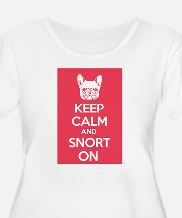 Keep Calm and Snort On Plus Size T-Shirt