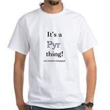 Pyr Thing Shirt