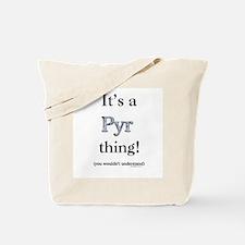 Pyr Thing Tote Bag