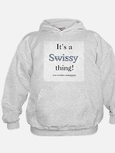 Swissy Thing Hoodie